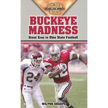 Buckeye Madness: Great Eras in Ohio State Football - Soft Football