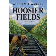 Hoosier Fields: An FBI Crime Story (Paperback)