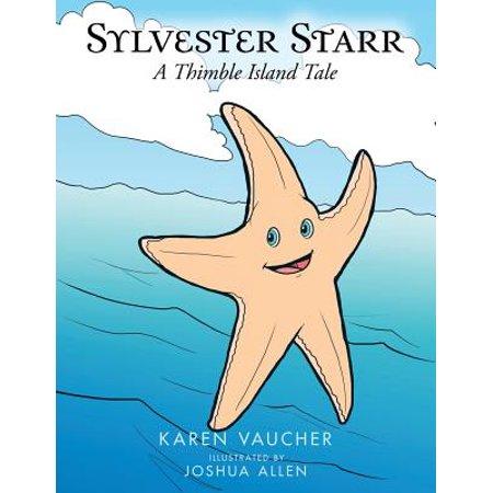 Sylvester Starr : A Thimble Island Tale