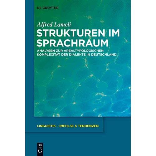 Strukturen Im Sprachraum: Analysen Zur Arealtypologischen Komplexitat Der Dialekte in Deutschland