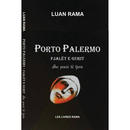 Porto Palermo: Fjalët e Gurit dhe Poezi të Tjera - eBook