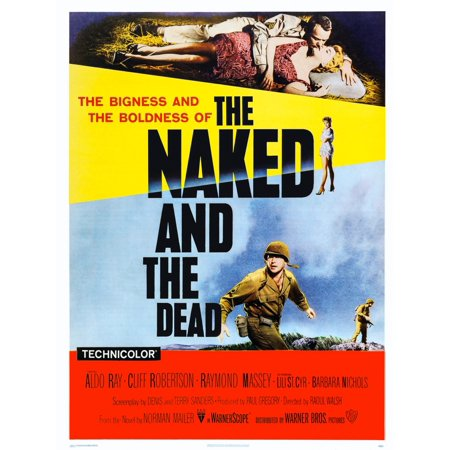 The Naked And The Dead Us Poster Art Top From Left Aldo Ray Barbara Nichols Below Lili St Cyr Bottom Cliff Robertson 1958 Movie Poster