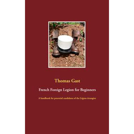 French Foreign Legion for Beginners - eBook
