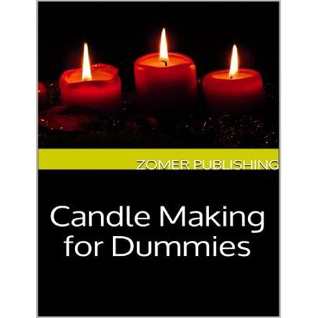Candle Making for Dummies - eBook