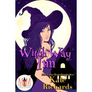 Witch Way Inn: Magic and Mayhem Universe - eBook