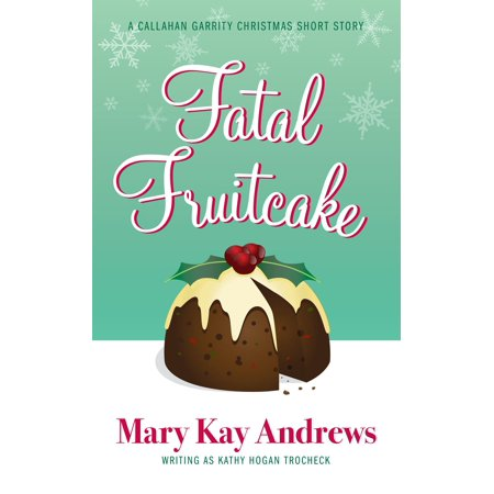 Fatal Fruitcake: A Christmas Short Story - eBook