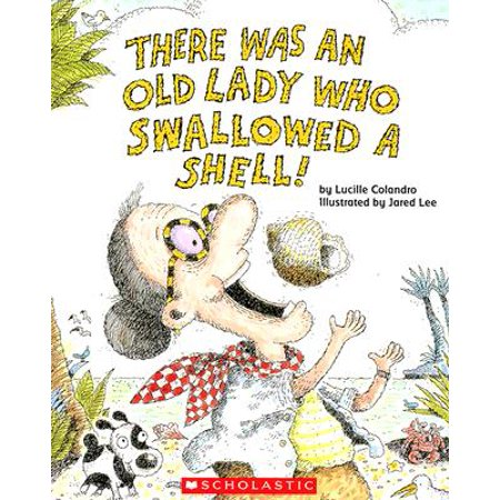 There Was an Old Lady Who Swallowed a Shell!](A Who From Whoville)