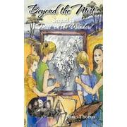 Beyond the Mist : Sequel to Mist on the Window