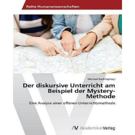 Der Diskursive Unterricht Am Beispiel Der Mystery-Methode - Walmart.com