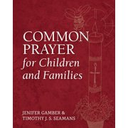 Common Prayer for Children and Families - eBook