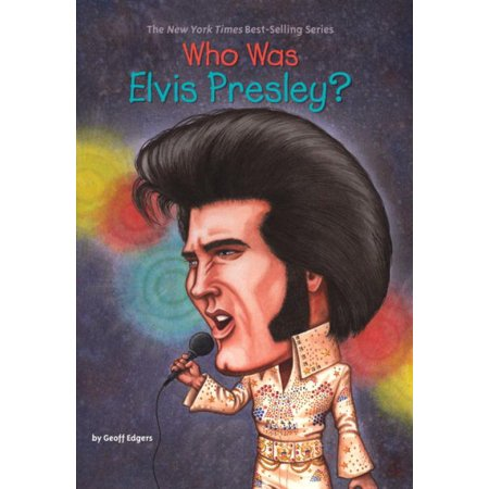 Who Was Elvis Presley? (Who Was.)
