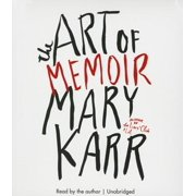 The Art of Memoir (Audiobook)