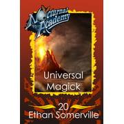 Nocturnal Academy 20: Universal Magick - eBook