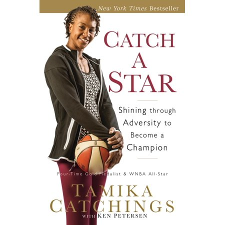 Catch a Star: Shining Through Adversity to Become a Champion (Paperback) Tony Lama Stars