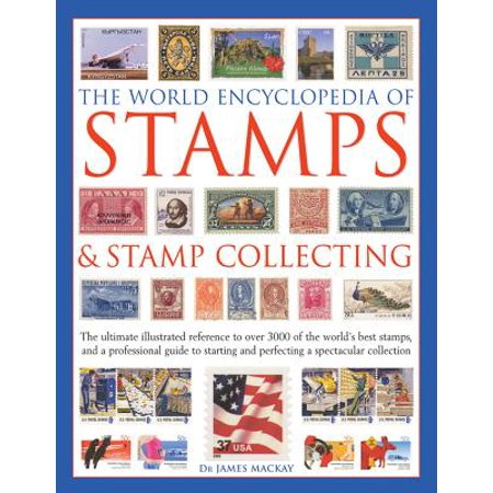 The World Encyclopedia of Stamps & Stamp Collecting (Hardcover)
