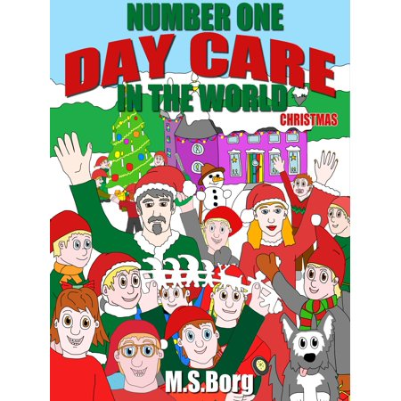 Number one day care in the world, christmas - eBook ()