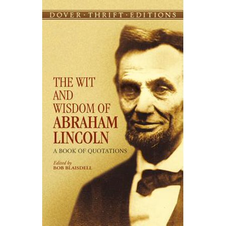 The Wit And Wisdom Of Abraham Lincoln for $<!---->