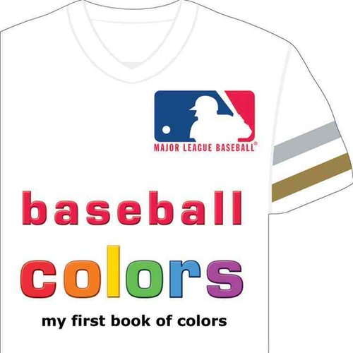 Baseball Colors: My First Book of Colors