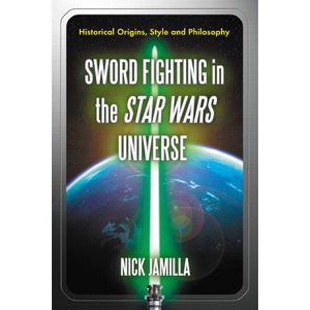 Fighting Sword - Sword Fighting in the Star Wars Universe - eBook
