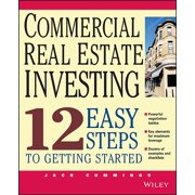 Commercial Real Estate Investing: 12 Easy Steps to Getting Started (Paperback)