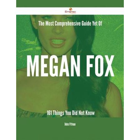 The Most Comprehensive Guide Yet Of Megan Fox - 161 Things You Did Not Know -