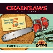Chainsaws: A History (Paperback)