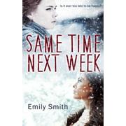Same Time Next Week (Paperback)