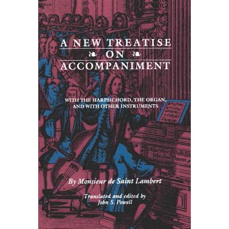 New Treatise on Accompaniment : With the Harpsichord, the Organ, and with Other Instruments