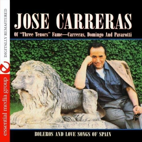 Jose Carreras - Boleros and Love Songs of Spain [Remastered] [CD]