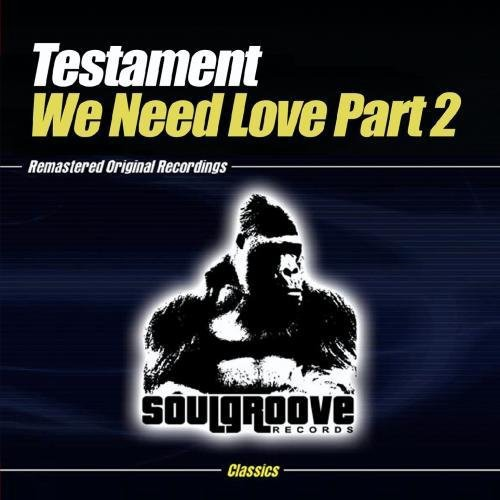 Testament - We Need Love-Part 2 [CD]