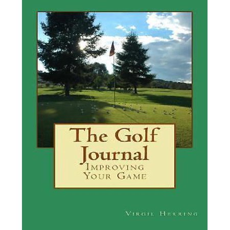 The Golf Journal: Improving Your Game