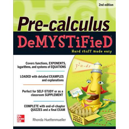 Pre-Calculus Demystified, Second Edition (Calculus 2nd Edition)