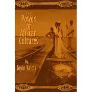 The Power of African Cultures (Paperback)