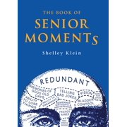 The Book of Senior Moments - eBook