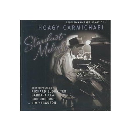 Full title: Stardust Melody: Beloved & Rare Songs Of Hoagy Carmichael.Personnel includes: Bob Dorough (vocals, piano); Jim Ferguson (vocals, bass);  Barbara Lea (vocals); Dan Levinson (C-melody & tenor saxophones, clarinet); Dick Sudhalter (trumpet, flugelhorn); Tom Artin (trombone); Ben Aronov (piano); Howard Alden (guitar); Joe Cocuzzo (drums).Recorded at Ambient Recording, Stamford, Connecticut on June 27-29, 2001.Includes liner notes by Dick Sudhalter. (Bob And Tom Halloween Songs)