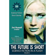 The Future Is Short: Science Fiction in a Flash, Volume 3 - eBook