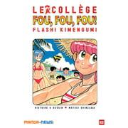 Le collge fou, fou, fou! Flash! Kimengumi Tome 2 - eBook