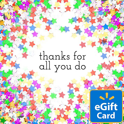 Thanks for All You Do Walmart eGift Card