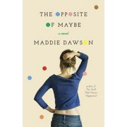 The Opposite of Maybe - eBook