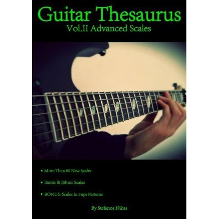Guitar Thesaurus Vol Ii  Advanced Scales
