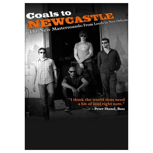 Coals to Newcastle: The New Mastersounds from Leeds to New Orleans (2010)