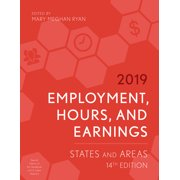 Employment, Hours, and Earnings 2019: States and Areas, 14th Edition (Paperback)