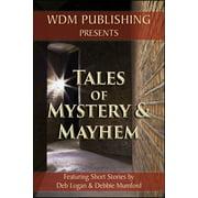 Tales of Mystery and Mayhem - eBook
