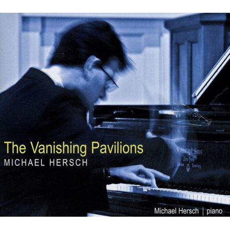 Michael Hersch - Vanishing Pavilions (CD) - image 1 of 1