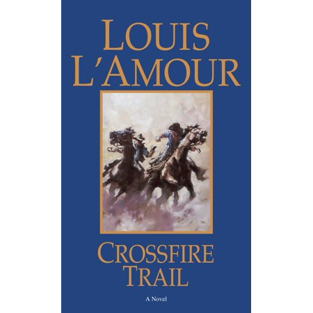 Crossfire Trail : A Novel - Crossfire Halloween