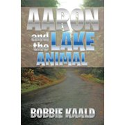 Aaron and the Lake Animal - eBook