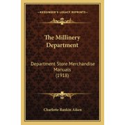 The Millinery Department (Paperback)