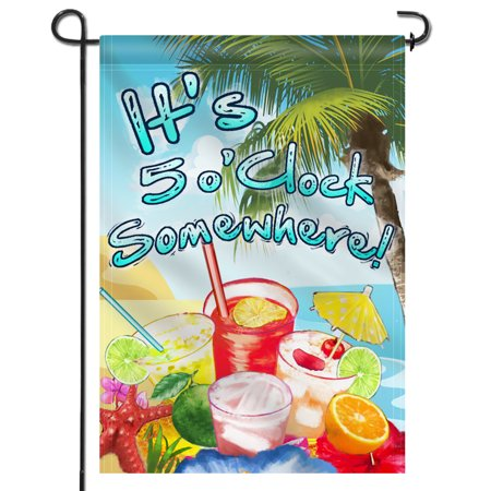 ANLEY [Double Sided] Premium Garden Flag, It's 5 o'Clock Somewhere Decorative Garden Flags - Weather Resistant & Double Stitched - 18 x 12.5 (5 Oclock Somewhere Garden)