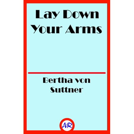 Lay Down Your Arms - eBook (Throw Down Your Arms)