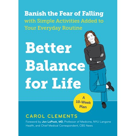 Better Balance for Life - Paperback (Build A Better Life By Stealing Office Supplies)